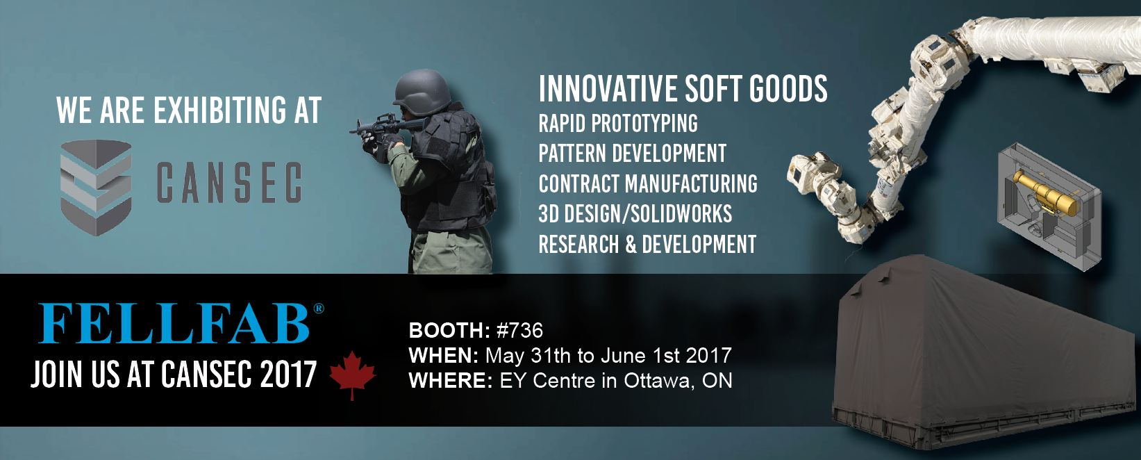 FELLFAB<sup>®</sup> Will Be Exhibiting At CANSEC 2017 in Ottawa, Ontario. Visit us at Booth #736